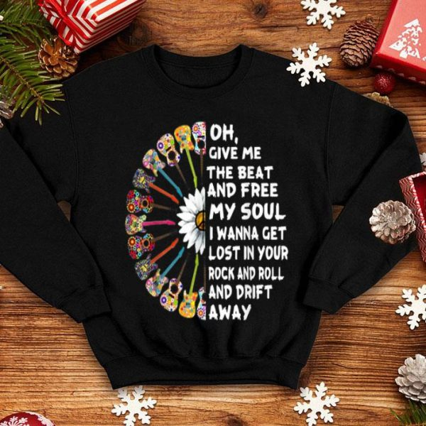 Oh, Give-me The-beat And Free My-soul Hippie Love shirt