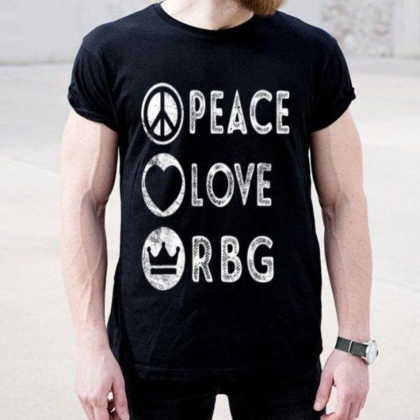 Peace Love Notorious RBG Ruth Bader Ginsburgs shirt