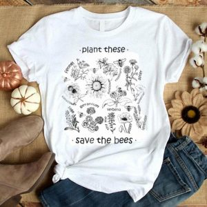 Plant These Save The Bees Flowers For Beekeeper shirt