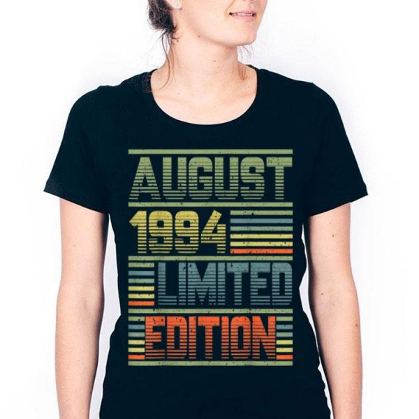 August 1994 25th Birthday 25 Years Old shirt