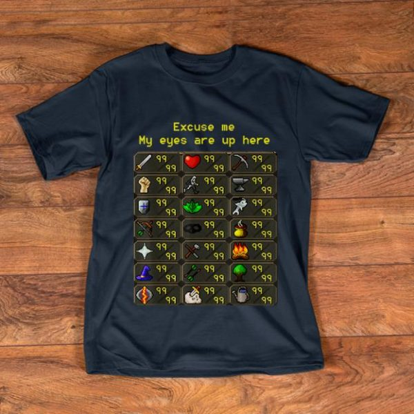 Awesome Excuse Me My Eyes Are Up Here Game shirt