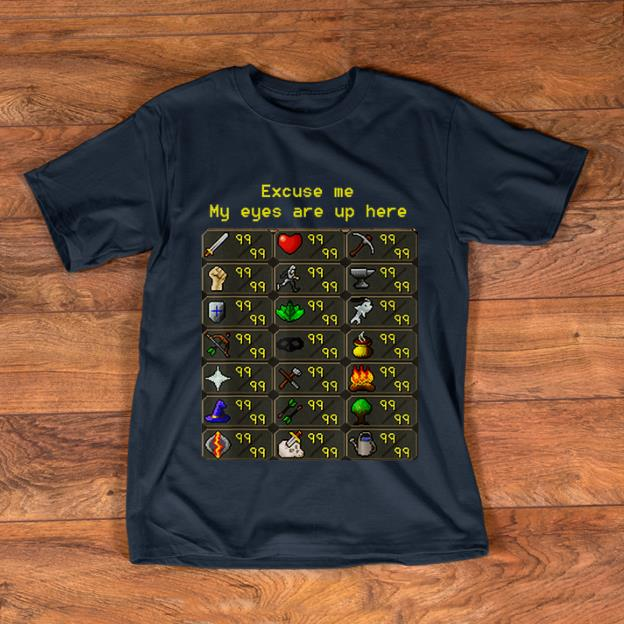 Awesome Excuse Me My Eyes Are Up Here Game shirt 1 - Awesome Excuse Me My Eyes Are Up Here Game shirt