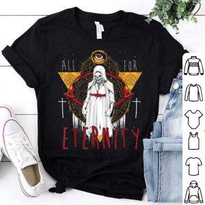 Beautiful All For Eternity Skeleton Halloween Exorcist Skull Nun shirt