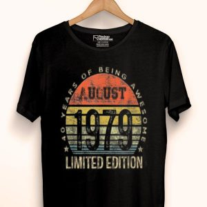 Born In August 1979s 40 Years Old, August Birth shirt