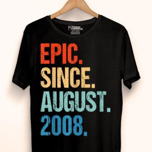 Epic Since August 2008 11th Birthday 11 Years Old shirt