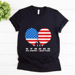 Hot El Paso Dayton Strong Heart American Flag shirt