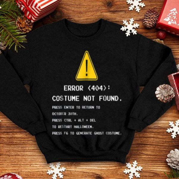 Nice Error 404 Halloween Costume Not Found shirt