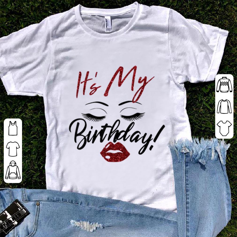 Nice It s My Birthday Eys With Lip Girl shirt 1 - Nice It's My Birthday Eys With Lip Girl shirt