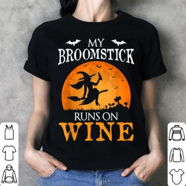 Nice My Broomstick Runs On Wine Witch Halloween Costume Gift shirt