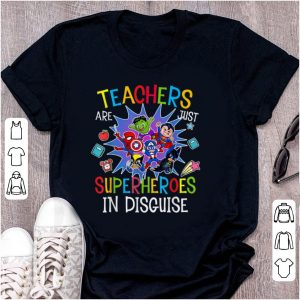 Nice Teachers Are Just Superheroes In Disguise DC And Marvel shirt
