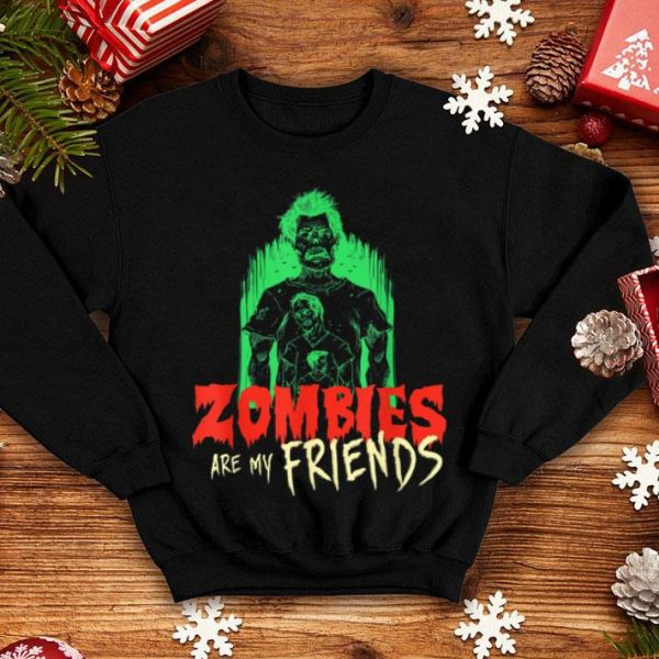 Nice Zombies Are My Friends Halloween T-Shirt shirt