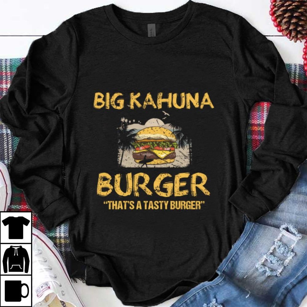 Official Big Kahuna Burger That s A Tasty Burger Hawaii shirt 1 - Official Big Kahuna Burger That's A Tasty Burger Hawaii shirt