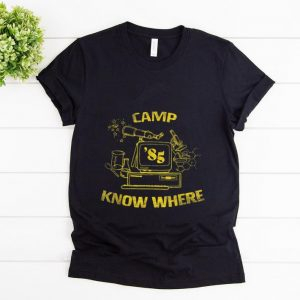 Official Camp Know Where 85 shirt