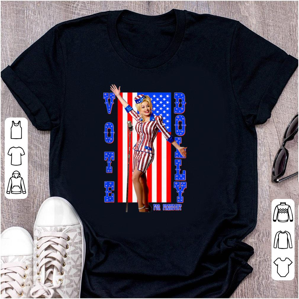 Official Dolly Parton For President American Flag shirt 1 - Official Dolly Parton For President American Flag shirt
