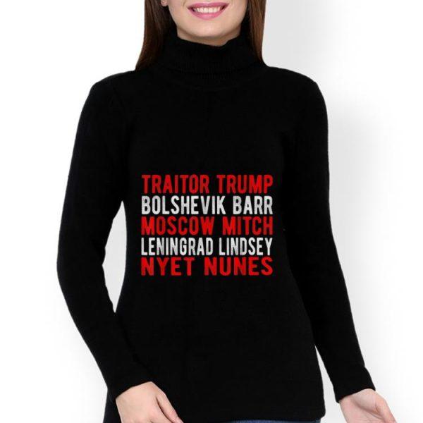 Official Traitor Trump Bolshevik Barr Moscow Mitch Leningrad Lindsey Nyet Nunes shirt
