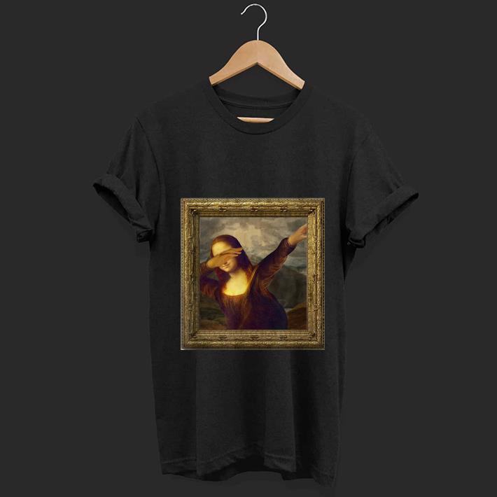 Original Dabbing Mona Lisa Painting shirt 1 - Original Dabbing Mona Lisa Painting shirt