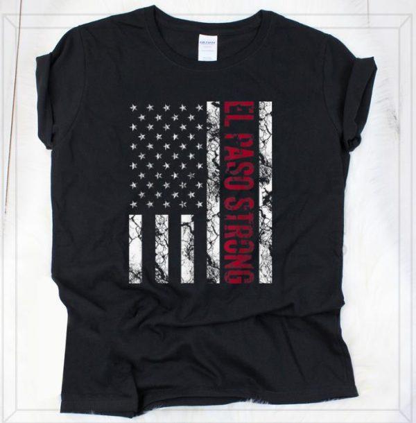Original El Paso Strong American Flag shirt