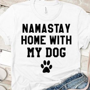 Premium Mamastay Home With My Dog shirt