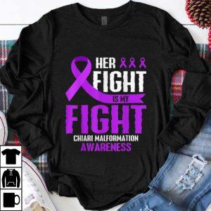 Pretty Her Fight Is My Fight Chiari Malformation Purple Awareness shirt