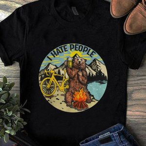 Pretty I Hate People Cyling Bear Drinking Beer Camping Fire shirt