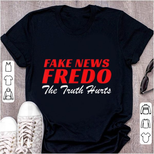 Top Fake News Fredo The Truth Hurts shirt
