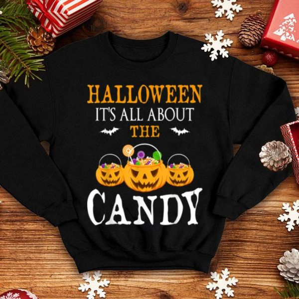 Top It's All About The Candy Funny Halloween Party Costume Gift shirt