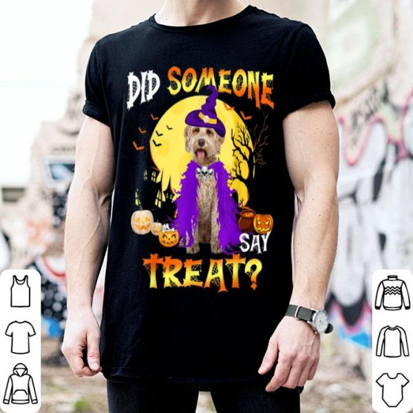 Awesome Labradoodle Dog Halloween Did Someone Say Treat shirt