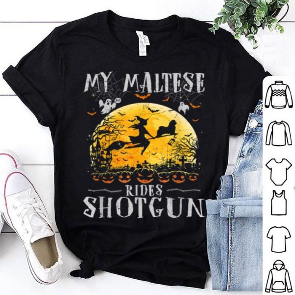 Awesome My Maltese Rides Shotgun Halloween For Dog Lover shirt