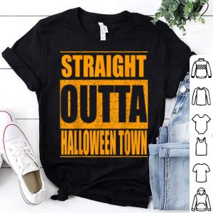 Beautiful Straight Outta Halloween Town shirt