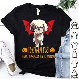 Hot Funny Shihtzu Beware Halloween Is Comings shirt