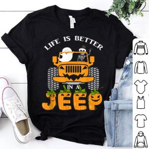 Life Is Better In A Jeep Skeleton Boo Pumpkin Halloween shirt