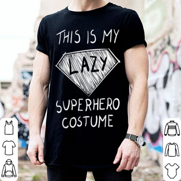 Official This Is My Lazy Superhero Costume Cute Halloween shirt