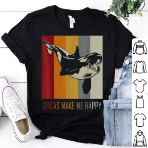 Orcas Make Me Happy Killer Whale shirt