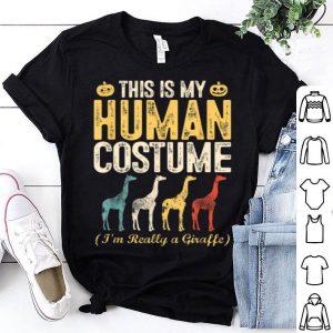 This Is My Human Costume I'm Really A Giraffe Halloween shirt