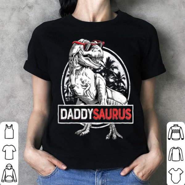 Top Daddysaurus Fathers Day Gifts T rex Daddy Saurus Men shirt