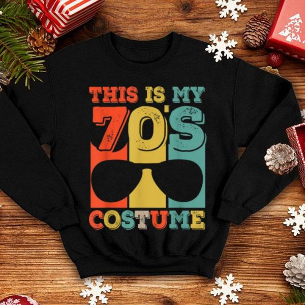 Top This Is My 70s Costume Halloween Vintage 1970s Funny shirt