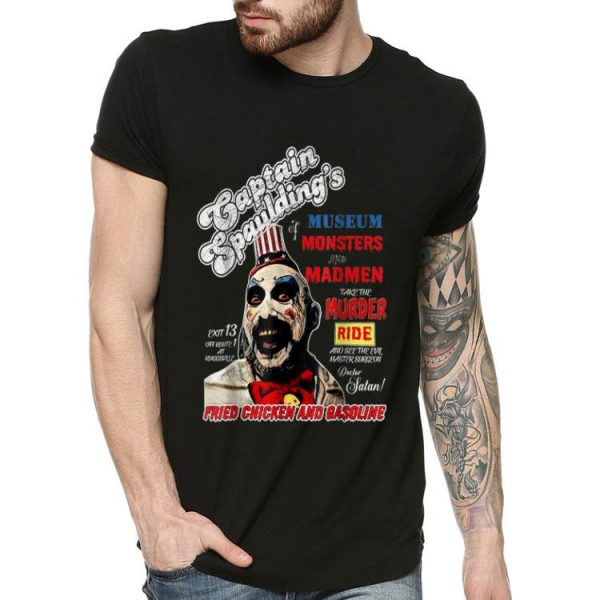 Captain Spaulding Museum Monsters Legends Never Die shirt