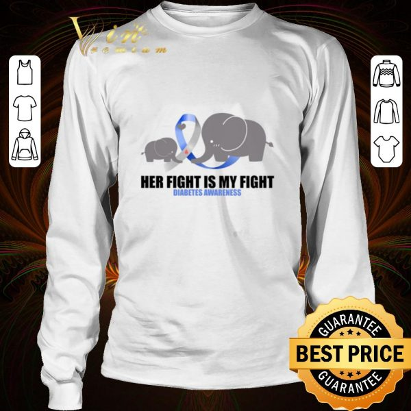 Funny Awesome Elephants Her fight is my fight Diabetes Awareness shirt