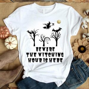 Funny Halloween Beware the Witching Hour is Here shirt