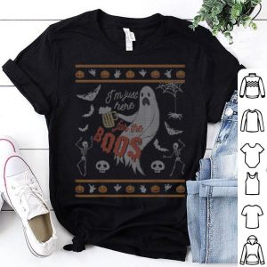 Hot I'm Just Here for the Boos I Ugly Halloween Sweater shirt