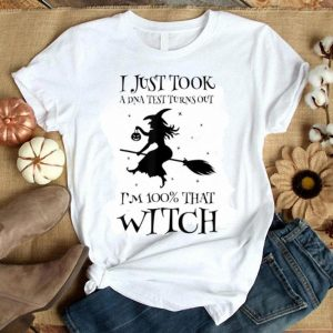 Official Halloween Costume I Just Took A DNA Test Turn Out Witch Gift shirt