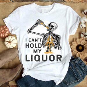 Original I Can't Hold My Liquor Funny Skeleton Halloween Spooky shirt