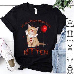 Original We All Meow Down Here Clown Cat Kitten Funny Halloween Gift shirt