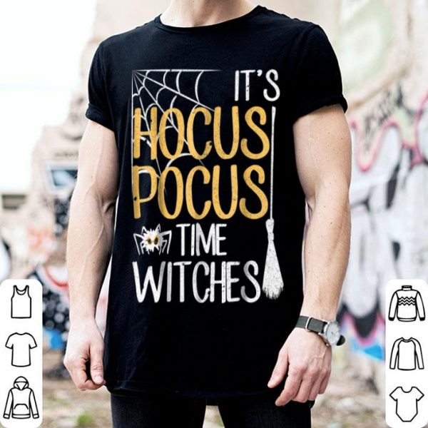 Premium It's Hocus Pocus Time Witches Funny Halloween Gift shirt