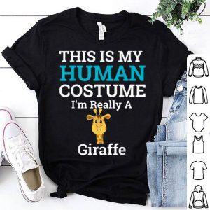 Top This is My Human Costume I'm Really a Giraffe Halloween shirt
