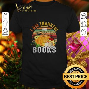 Cool I am thankful for books vintage shirt