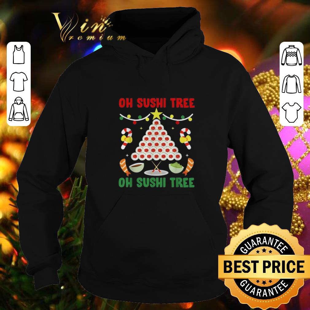 Cool Oh Sushi tree oh Sushi tree Christmas shirt 4 - Cool Oh Sushi tree oh Sushi tree Christmas shirt