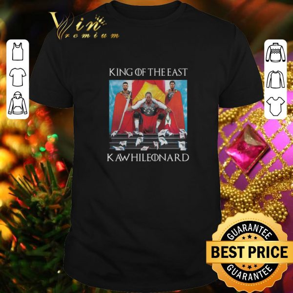 Cool Toronto Raptors Kawhi Leonard King Of The East shirt