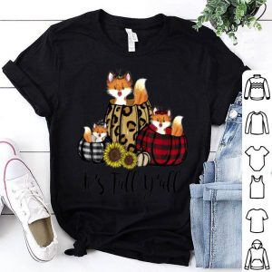 Hot Funny Fox It's Fall Y'all Thanksgiving Animal Lover Gifts shirt