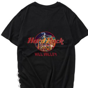 Hot Hard Rock Cafe Hill Valley shirt